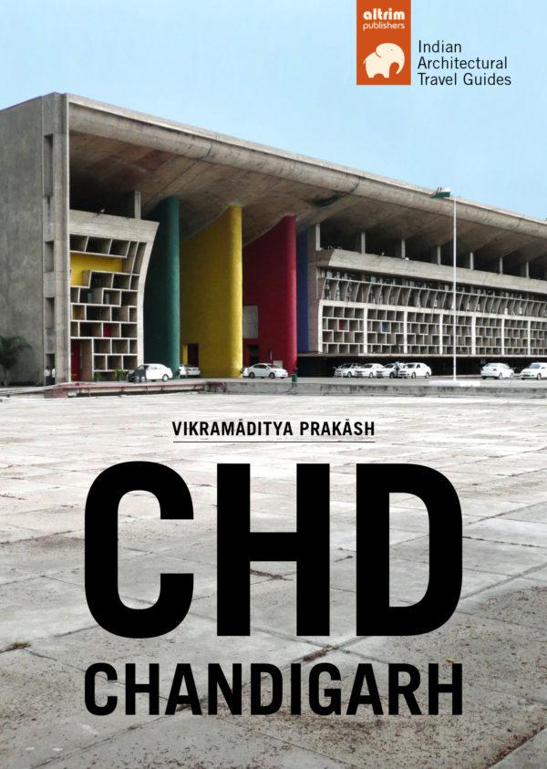 chd chandigarh architectonical travel guide