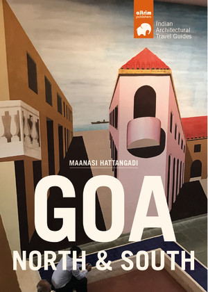 goa north south architectural travel guide