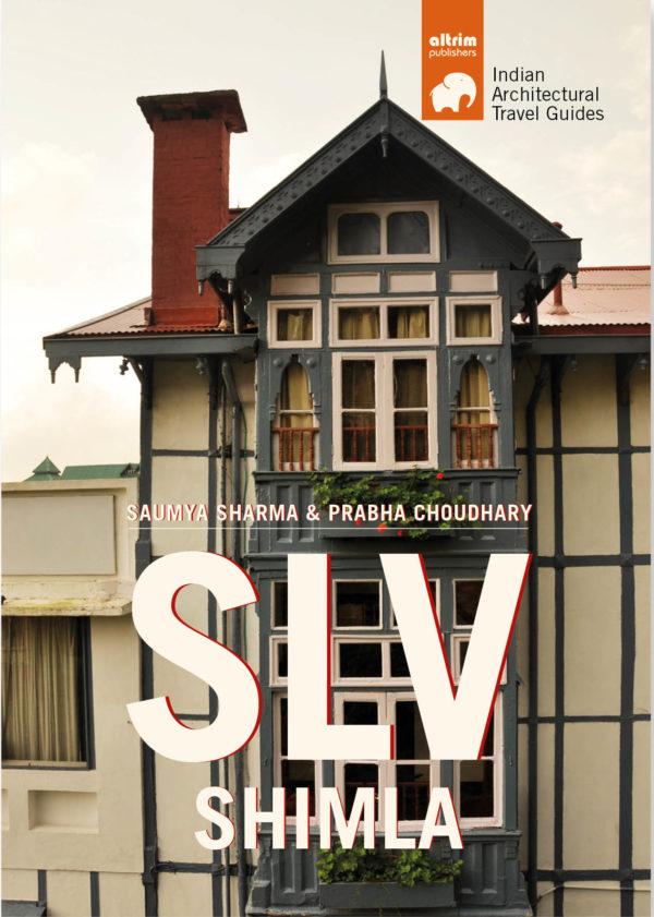 slv shimla architectural travel guide