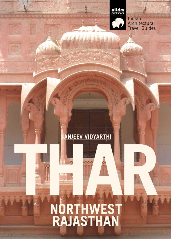 thar northwest rajasthan architectural travel guide