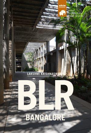 blr bangalore architectural travel guide