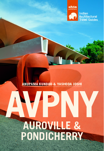 AUROVILLE & PONDICHERRY By Anupama Kundoo and Yashoda Joshi travel guide of building